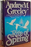 Rite of Spring, Andrew M. Greeley, 081614494X