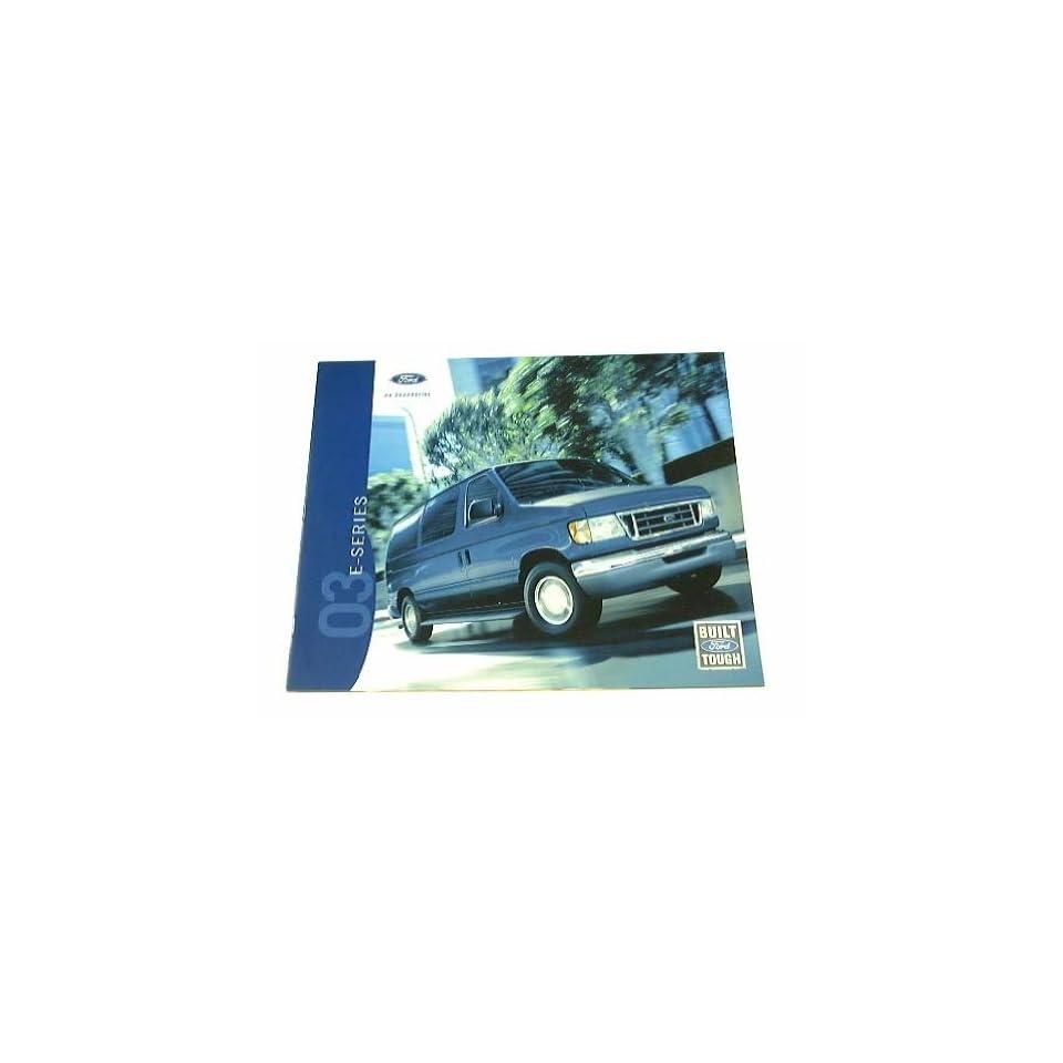 2003 03 Ford E SERIES VAN BROCHURE E150 E250 E350 XLT