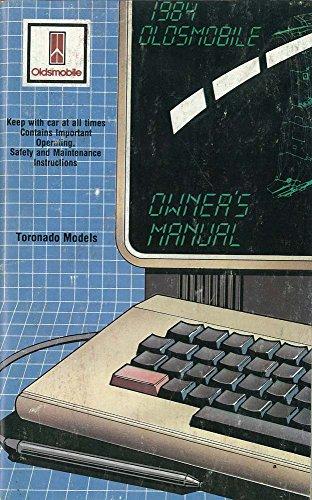 bishko automotive literature 1984 Oldsmobile Toronado Owners Manual User Guide Reference Operator Book Fuses
