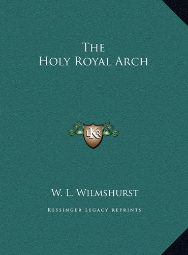 (The Holy Royal Arch)