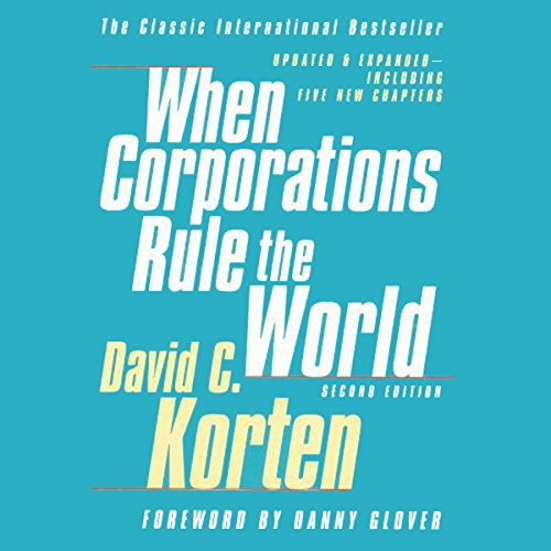 When Corporations Rule the World, Second Edition by Audible Studios