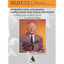 Introduction and Rondo Capriccioso, Op. 28: for Violin and Piano Critical Urtext Edition Heifetz Collection