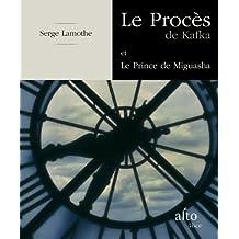 Procès de Kafka (Le) - Prince Miguasha