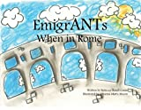 EmigrANTs (When in Rome Book 1)
