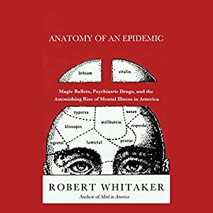 Anatomy of an Epidemic Audiobook
