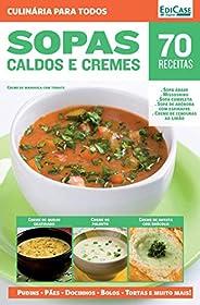 Culinária Para Todos Ed. 7 - Sopas, Caldos e Cremes