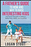 Best Husband And Fathers - A Father's Guide to How and Why to Review