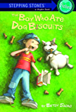 The Boy Who Ate Dog Biscuits (A Stepping Stone Book(TM))