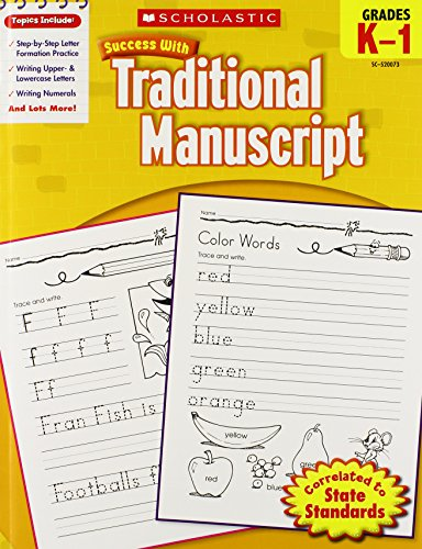 Scholastic Success with Traditional Manuscript, Grades K-1