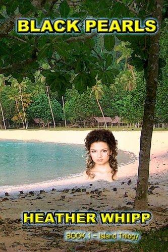 Black Pearls (The Island Series) (Volume 1)