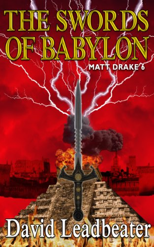 """""""The Swords of Babylon (Matt Drake Book 6)"""" av David Leadbeater"""