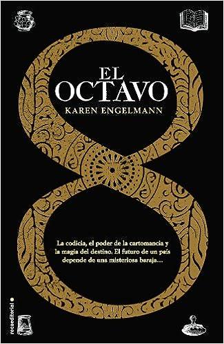 Octavo, El (Spanish Edition): Karen Engelmann: 9788499185149 ...