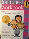 img - for Brain Quest Workbook: Pre-K: A whole year of curriculum-based exercises and activities in one fun book! by Liane Onish (July 9 2008) book / textbook / text book