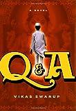 """Q & A"" av Vikas Swarup"