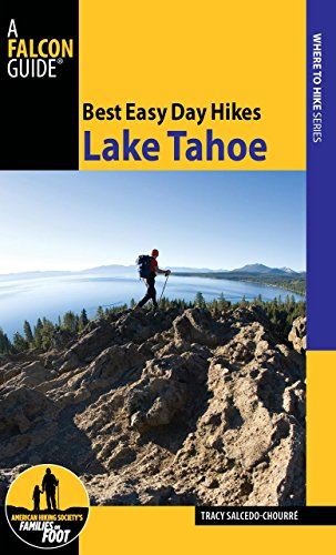 Best Easy Day Hikes Lake Tahoe, 2nd (Best Easy Day Hikes Series)
