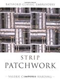 Strip Patchwork, Valerie Campbell-Harding, 0713488883