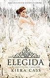 La elegida (Spanish Edition)