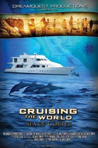DVD : Cruising The World - Sea Of Cortez (DVD)