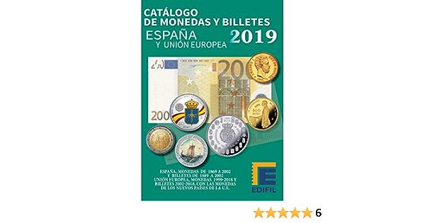 EDIFIL CATALOGO Monedas Y Billetes DE ESPAÑA Y UNIÓN Europea 2019: Amazon.es: Juguetes y juegos