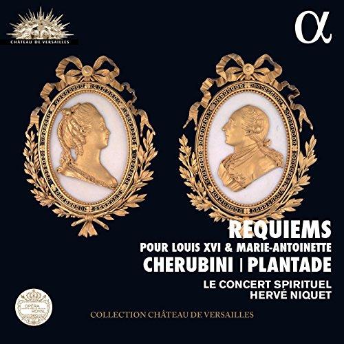 Cherubini & Plantade: Requiems pour Louis XVI & Marie Antoinette (Live Recording at La Chapelle Royale du Château de Versailles) ()