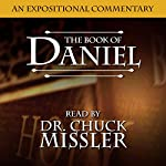 The Book of Daniel: An Expositional Commentary | Chuck Missler