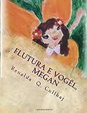 Flutura e Vogël, Megan, Renalda Cullhaj and Kozeta Zavalani, 1495352234