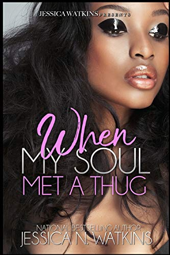 Book Cover: When My Soul Met A Thug: a Standalone novel