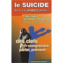 SUICIDE QUI N'Y A JAMAIS PENSÉ (LE)
