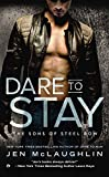 Dare To Stay (The Sons of Steel Row)