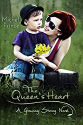 The Queen's Heart (Growing Strong Book 2)