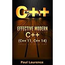 C++: Effective Modern С++(C++ 11, C++ 14) (guide,C Programming, HTML, Javascript, Programming,all,internet, Coding, CSS, Java, PHP)
