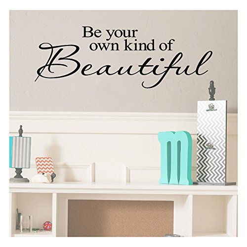 Decal Wall Lettering Sticker (Be Your Own Kind Of Beautiful Vinyl Lettering Wall Decal Sticker (12.5