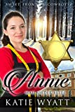 Annie (Sweet Frontier Cowboys Series Book 2)