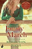 Reflection Point by Emily March front cover