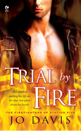 Trial By Fire: The Firefighters of Station Five