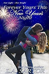 Forever Yours This New Year's Night (Star Light, Star Bright Book 2)
