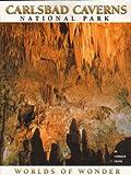 Carlsbad Caverns National Park: Worlds of wonder