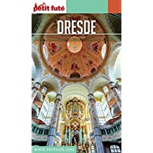 DRESDE 2016/2017 Petit Futé (City Guide) (French Edition)
