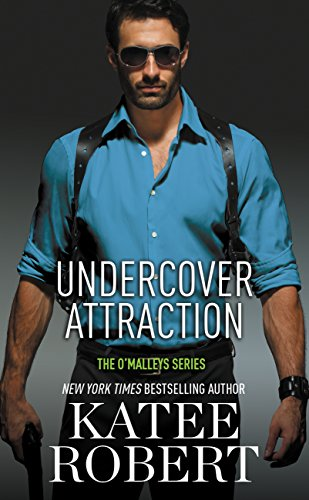 Undercover Attraction (The O'Malleys Book 5) by [Robert, Katee]