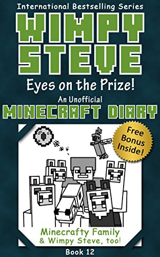 Amazon Com Wimpy Steve Book 12 Eyes On The Prize An Unofficial