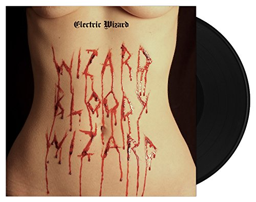 Album Art for Wizard Bloody Wizard by ELECTRIC WIZARD