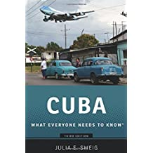 Cuba: What Everyone Needs to KnowRG