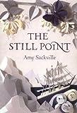 """""""The Still Point"""" av Amy Sackville"""