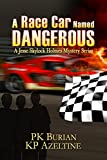 A Race Car Named Dangerous: Middle Grade Mystery, Mystery Books for Kids 9-12 (Jesse Skylock Holmes Mystery Adventure)