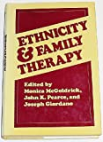 Ethnicity and Family Therapy, , 0898620406