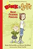 Best Friends Forever, Kate DiCamillo and Alison Mcghee, 0606351728