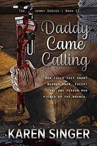 Daddy Came Calling (Jenni ...with an i Book 2)