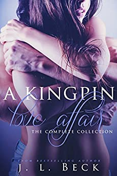 A Kingpin Love Affair (The Complete Series 1-5) Boxed Set by [Beck, J.L.]