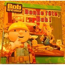 BONNE FÊTE BOB
