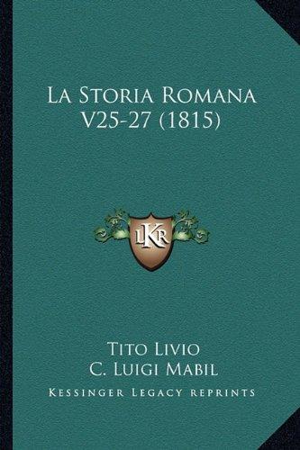 Download La Storia Romana V25-27 (1815) (Italian Edition) PDF ePub book